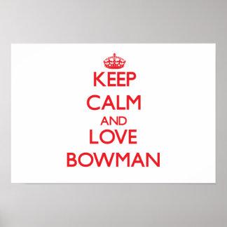 Keep calm and love Bowman Poster