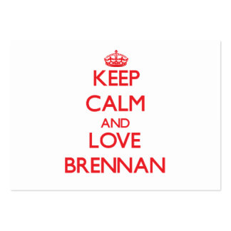 Keep calm and love Brennan Large Business Cards (Pack Of 100)