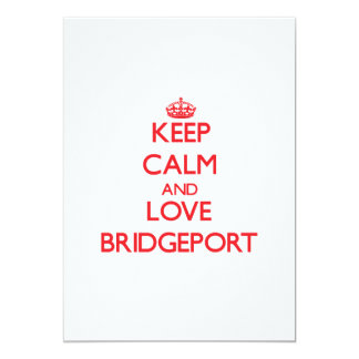 Keep Calm and Love Bridgeport Invitations