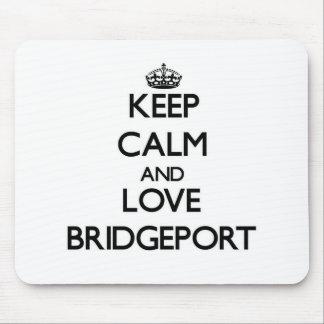 Keep Calm and love Bridgeport Mousepad