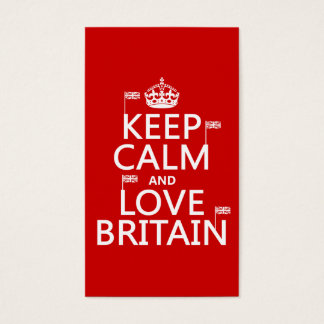 Keep Calm and Love Britain (customizable colors) Business Card