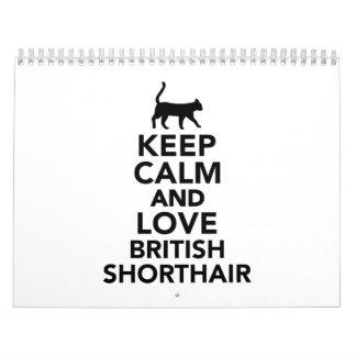 Keep calm and love British Shorthair cat Calendar