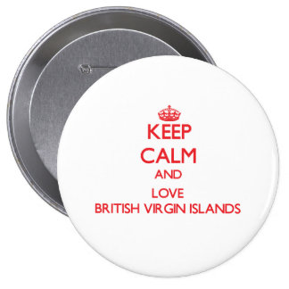 Keep Calm and Love British Virgin Islands Buttons