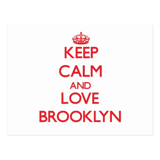 Keep Calm and Love Brooklyn Postcard