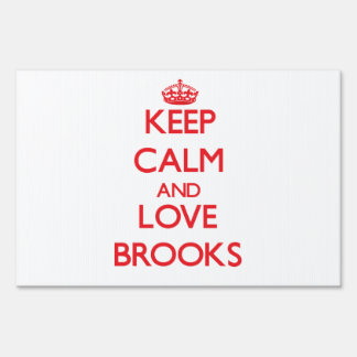 Keep calm and love Brooks Lawn Signs