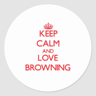 Keep calm and love Browning Sticker
