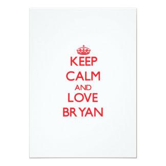 Keep calm and love Bryan 5x7 Paper Invitation Card