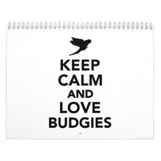 Keep calm and love budgies calendar