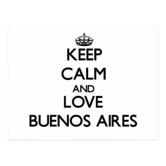 Keep Calm and love Buenos Aires Postcard