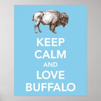 Keep Calm and Love Buffalo print / poster
