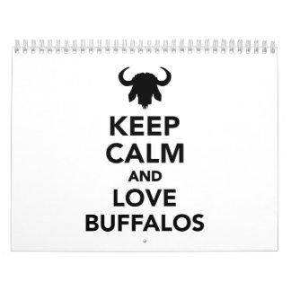 Keep calm and love buffalos calendar