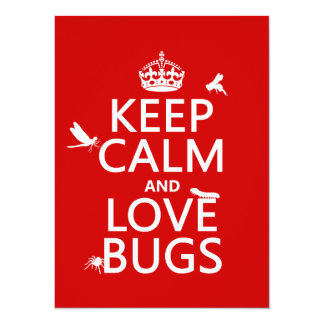 Keep Calm and Love Bugs (any background color) Card