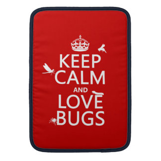 Keep Calm and Love Bugs (any background color) MacBook Air Sleeve