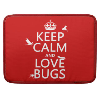 Keep Calm and Love Bugs (any background color) MacBook Pro Sleeve