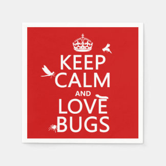 Keep Calm and Love Bugs (any background color) Napkin