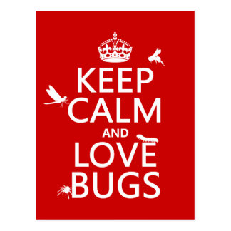 Keep Calm and Love Bugs (any background color) Postcard