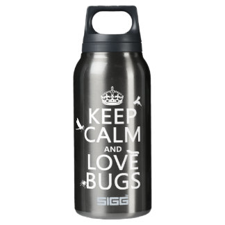 Keep Calm and Love Bugs (any background color) Thermos Water Bottle