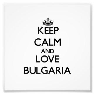 Keep Calm and Love Bulgaria Photo Print