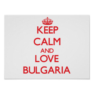 Keep Calm and Love Bulgaria Posters