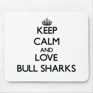Keep calm and Love Bull Sharks Mouse Pad