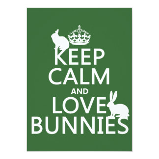 Keep Calm and Love Bunnies - all colors 5.5x7.5 Paper Invitation Card