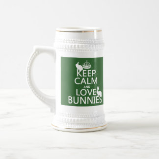 Keep Calm and Love Bunnies - all colors Beer Stein