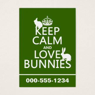 Keep Calm and Love Bunnies - all colors Business Card