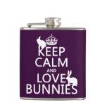 Keep Calm and Love Bunnies - all colors Flasks