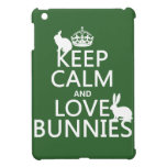 Keep Calm and Love Bunnies - all colors iPad Mini Covers
