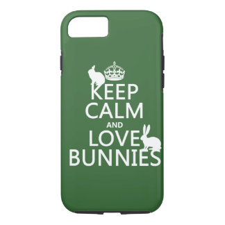 Keep Calm and Love Bunnies - all colors iPhone 7 Case