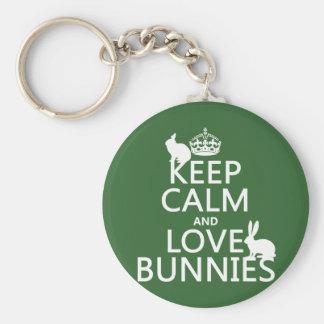 Keep Calm and Love Bunnies - all colors Keychain