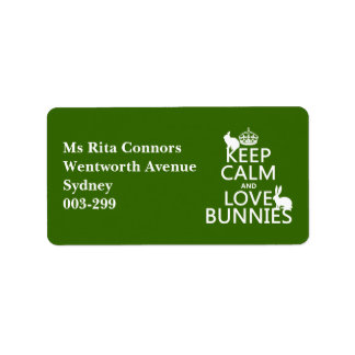 Keep Calm and Love Bunnies - all colors Label