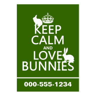 Keep Calm and Love Bunnies - all colors Large Business Card