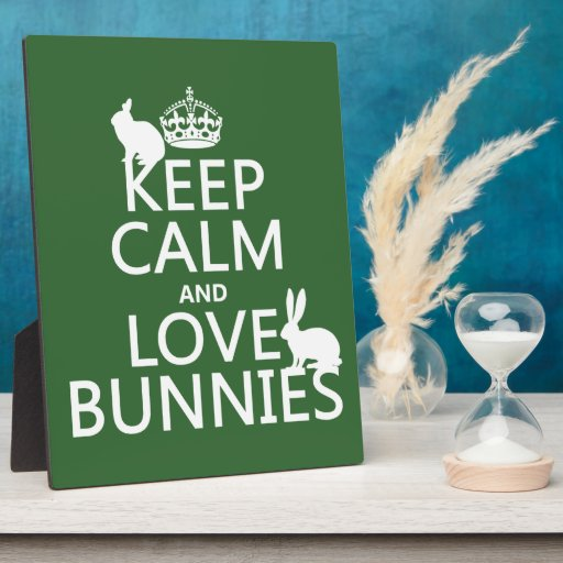 Keep Calm and Love Bunnies - all colors Photo Plaque