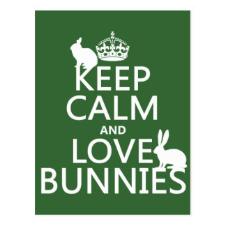 Keep Calm and Love Bunnies - all colors Postcards