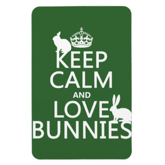 Keep Calm and Love Bunnies - all colors Rectangular Photo Magnet