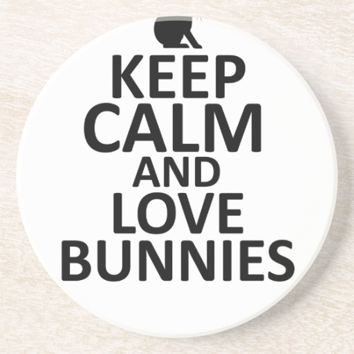 Keep Calm and Love Bunnies - all colors Shirt mk.p Drink Coaster