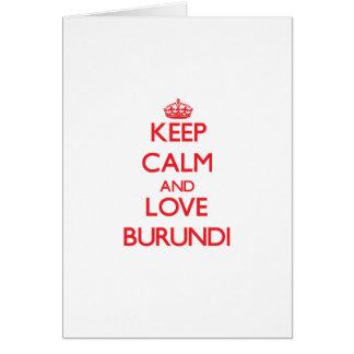 Keep Calm and Love Burundi Card