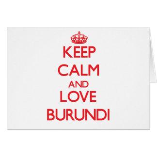Keep Calm and Love Burundi Cards