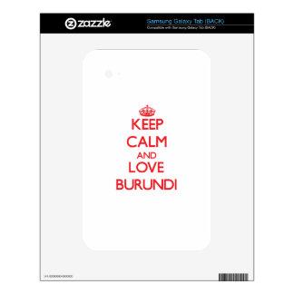 Keep Calm and Love Burundi Samsung Galaxy Tab Skins