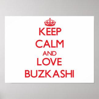 Keep calm and love Buzkashi Poster