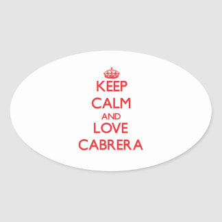 Keep calm and love Cabrera Oval Stickers