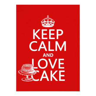 Keep Calm and Love Cake (customize colors) Card