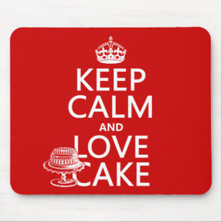 Keep Calm and Love Cake (customize colors) Mouse Pad