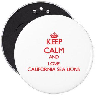 Keep calm and love California Sea Lions Pins