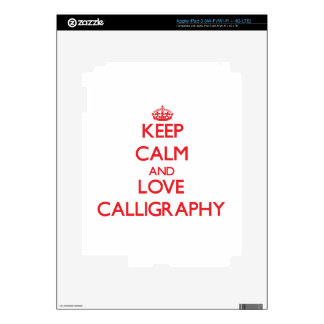 Keep calm and love Calligraphy iPad 3 Skins