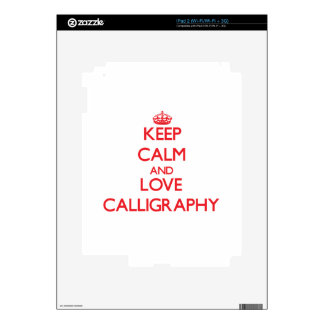 Keep calm and love Calligraphy Decals For The iPad 2