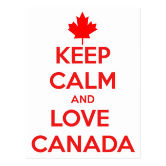 KEEP CALM AND LOVE CANADA POSTCARD