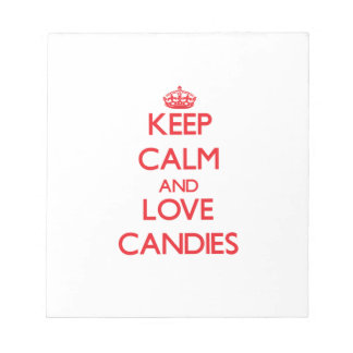 Keep calm and love Candies Notepad