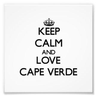 Keep Calm and Love Cape Verde Photo Print